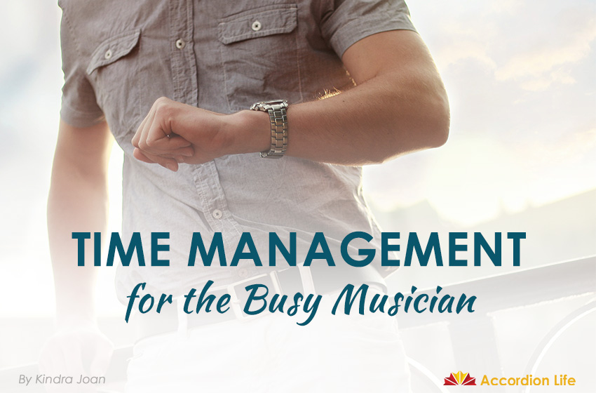 Time Management for the Busy Musician.