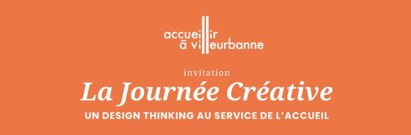 """La journée créative """"Un design thinking au service de l'accueil"""""""