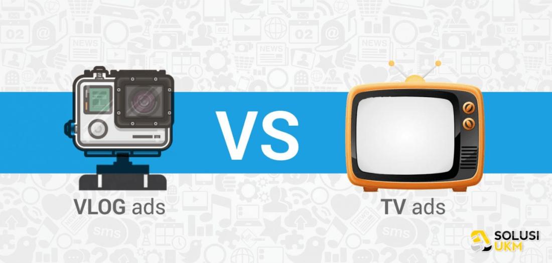 Ayo Diadu Iklan Vlog Vs. Iklan Televisi