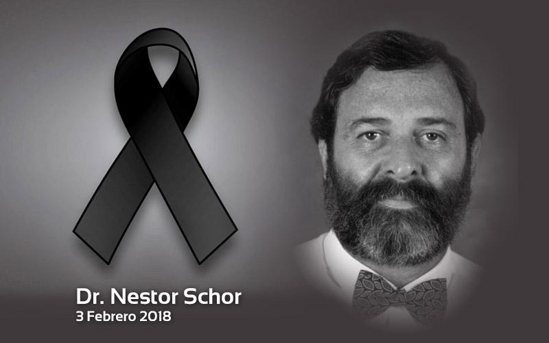 Dr. Néstor Schor fallecimiento