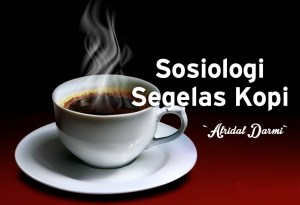 sosiologi segelas kopi