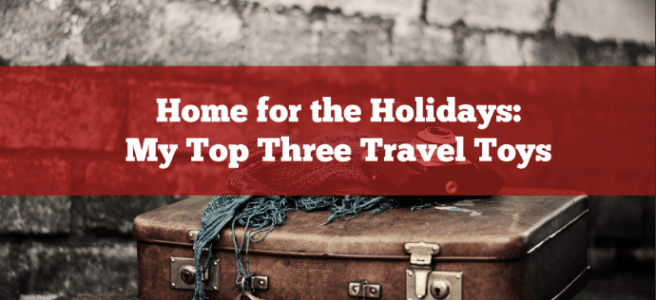 my top three travel toys