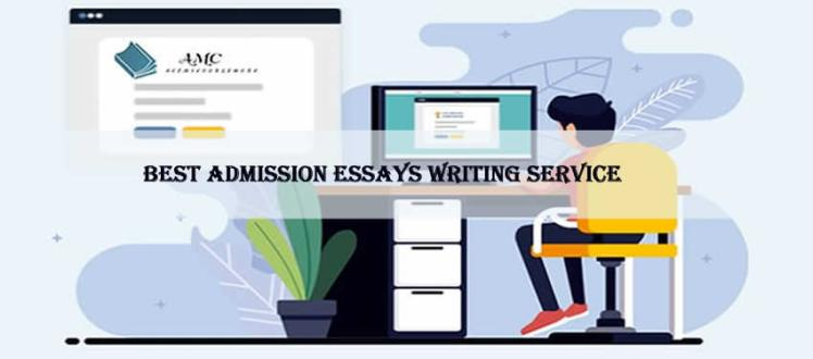 Best Admission Essays Writing Service