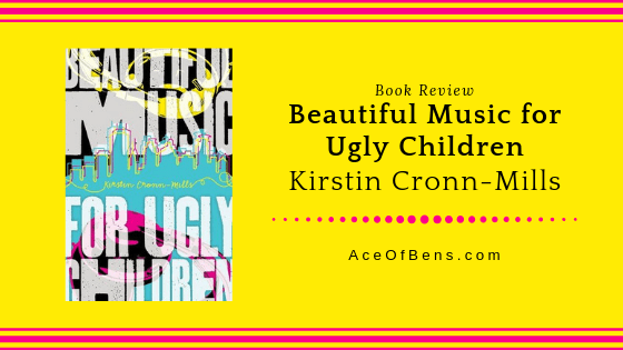 Review of Beautiful Music for Ugly Children by Kirstin-Cronn-Mills