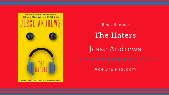 Review of The Haters by Jesse Andrews