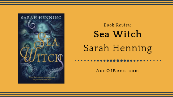 Review of Sea Witch by Sarah Henning