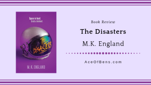 Review of The Disasters by MK England