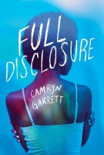Cover of Full Disclosure by Camryn Garrett