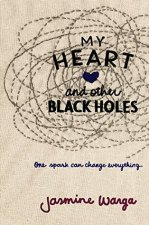 Cover of My Heart and Other Black Holes by Jasmine Warga