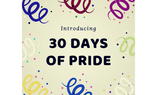 Introducing 30 Days of Pride