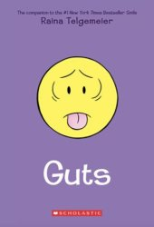 Cover of Guts by Raina Telgemeier