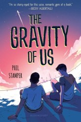 Cover of The Gravity of Us by Phil Stamper