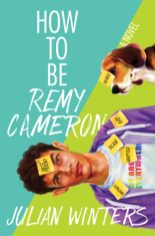 Cover of How To Be Remy Cameron by Julian Winters