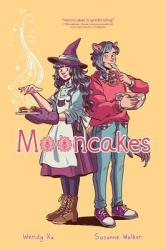 Cover of Mooncakes by Wendy Xu and Suzanne Walker