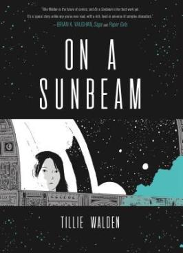Cover of On A Sunbeam by Tillie Walden
