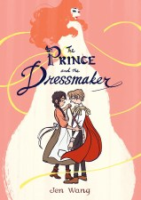 Cover of The Prince and The Dressmaker by Jen Wang
