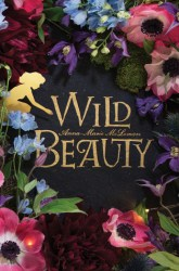 Cover of Wild Beauty by Anna-Marie McLemore