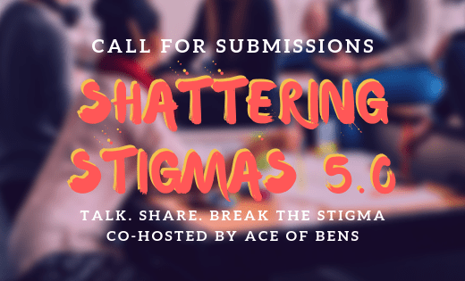 Shattering Stigmas 5.0 Call For Submissions