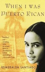 Cover of When I Was Puerto Rican by Esmeralda Santiago