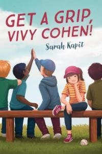 Cover of Get a Grip, Vivy Cohen! by Sarah Kapit