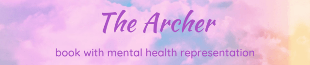 The Archer - a book with mental health representation