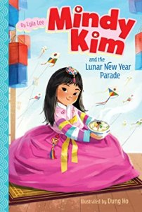 Cover of Mindy Kim and the Lunar New Year Parade by Lyla Lee