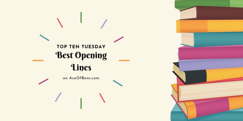 Top Ten Tuesday: Best Opening Lines