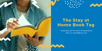 The Stay at Home Book Tag, originally by Princess of Paperback