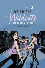 Cover of We Are The Wildcats by Siobhan Vivian