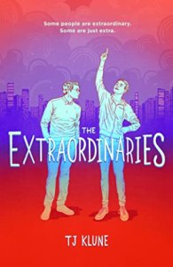 Cover of The Extraordinaries by T.J. Klune