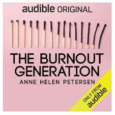 Cover of The Burnout Generation by Anne Helen Petersen