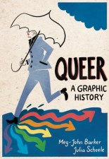 Cover of Queer: A Graphic History by Meg-John Barker