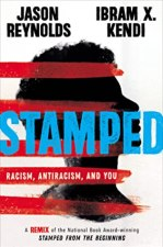 Cover of Stamped: Racism, Antiracism, and You by Jason Reynolds