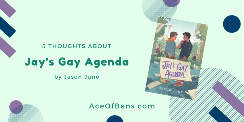 5 Thoughts About Jay's Gay Agenda by Jason June