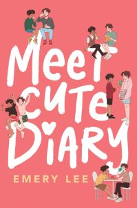 Cover of Meet Cute Diary by Emery Lee