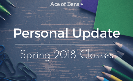 Personal Update Spring 2018 Classes