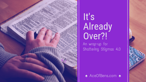 It's Already Over?! | Shattering Stigmas 4.0 Wrap-Up