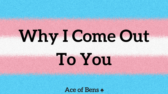Why I Come Out To You3 min read