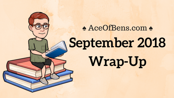September 2018 Wrap-Up4 min read