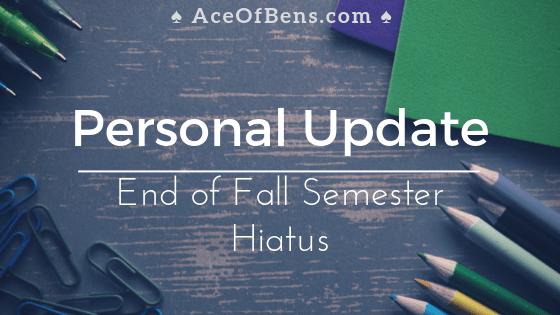 Personal Update | Hiatus until Mid-December