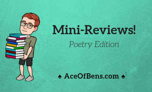 Mini-Reviews: Poetry Edition