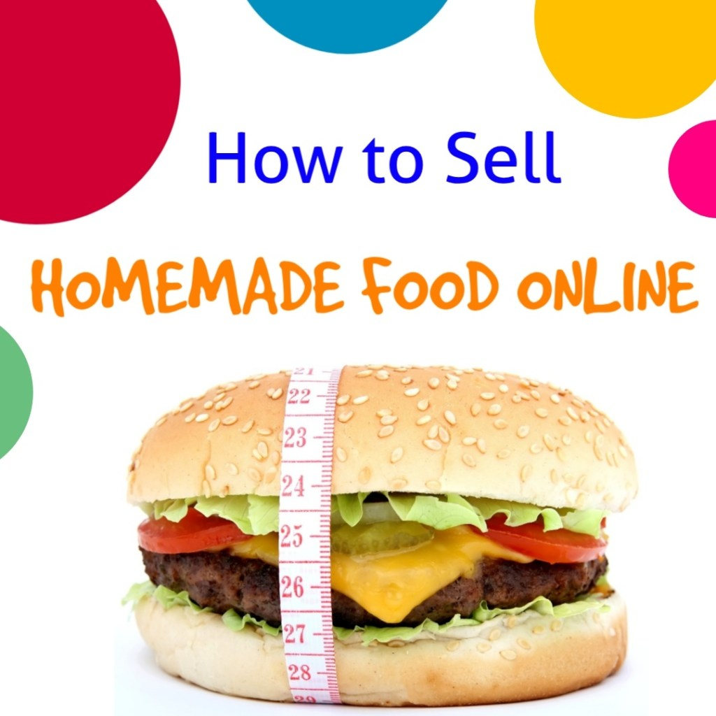 how to sell homemade food online