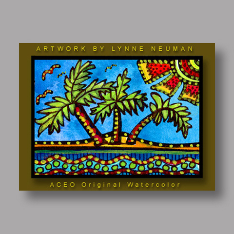 Signed ACEO *Island Palm Trees #149* by Lynne Neuman