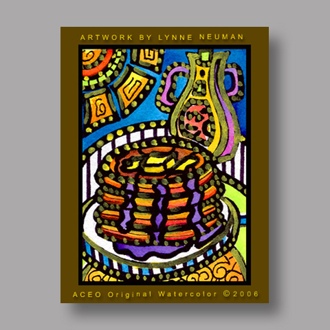 Signed ACEO *Pancakes #444* by Lynne Neuman
