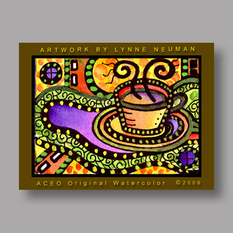 Signed ACEO Print *Coffee Cup #541* by Lynne Neuman