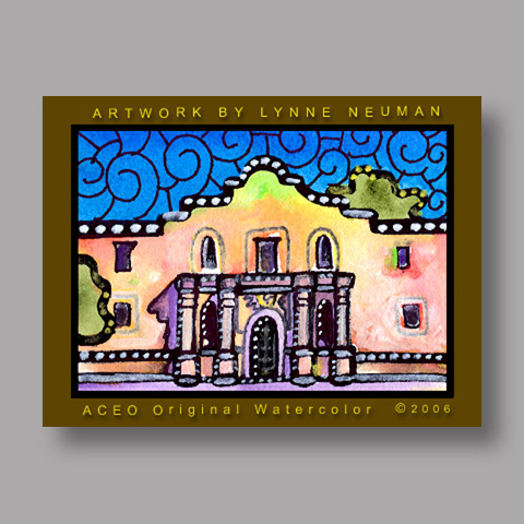 Signed ACEO Print *Alamo San Antonio Texas #710* by Lynne Neuman