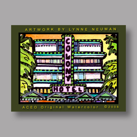 Signed ACEO *Colony Art Deco Miami #805* by Lynne Neuman