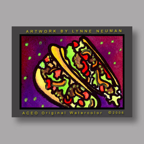 Signed ACEO Print *Mexican Food Tacos #1263* by Lynne Neuman
