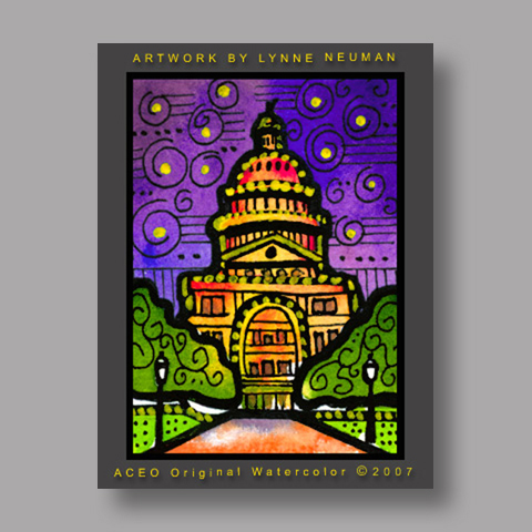Signed ACEO Print *Austin Texas Capitol #1708* by Lynne Neuman