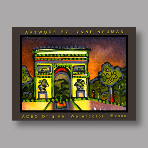 Signed ACEO *Arc de Triumph Paris France #2401* by Lynne Neuman